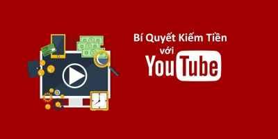 Bí quyết kiếm tiền trên Youtube học tiếp thị liên kết online Học tiếp thị liên kết online như thế nào để đạt hiệu quả cao? hoc bi quyet kiem tien voi youtube